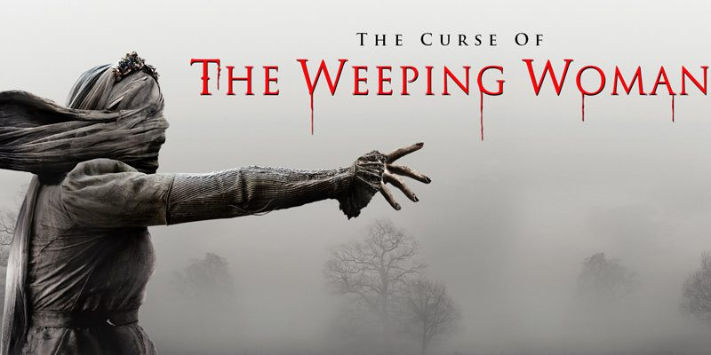 THE CURSE OF THE WEEPING WOMAN: คำสาปผีชะนีจอมคร่ำครวญ